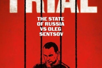 'The Trial: The State of Russia vs Oleg Sentsov.' Film trailer