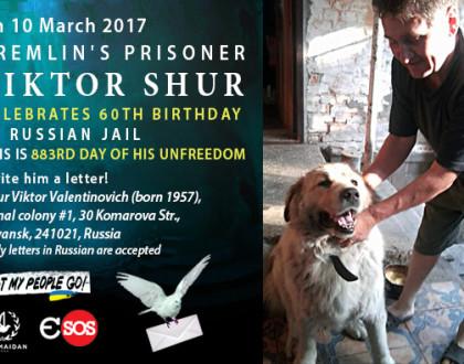 Write to Kremlin's prisoner Viktor Shur on his 60th birthday!
